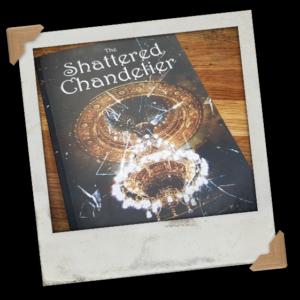 Shattered Chandelier Paperback